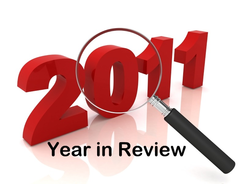 2011 Review, Bring on 2012!