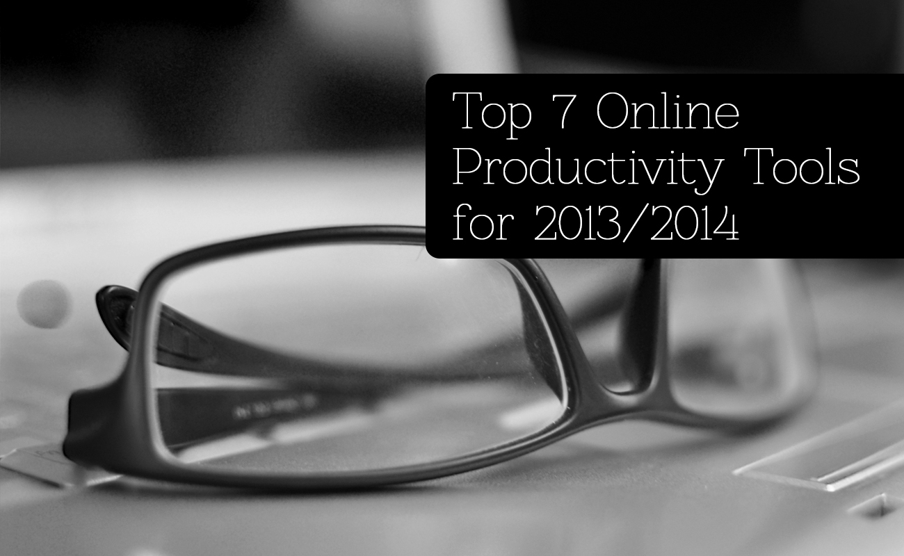 Top 7 Online Productivity Tools For 2013